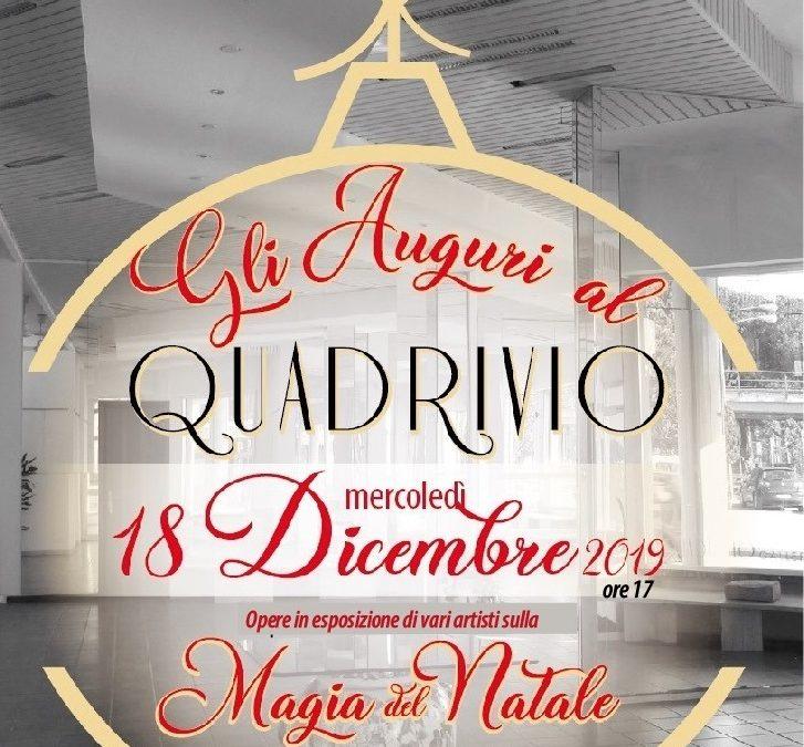 """""""La Magia del Natale"""" Gli auguri al Quadrivio"""